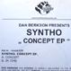 Dan Berkson Presents Syntho - Concept EP