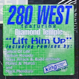 280 West feat. Diamond Temple - Lift Him Up