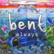 Bent - Always Ashley Beedle's Mahavishnu Remix)