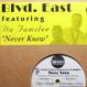 Blvd. East feat. Da Familee - Never Knew (Pro. JoVonn)
