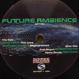 V.A. (Drivetrain, Santonio Echols) - Future Ambience