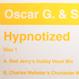 Oscar G. & Stryke - Hypnotized (Charles Webster's Chunkster Mix)