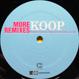 Koop - More Remixes (I See A Different You)