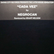 Negrocan - Cada Vez (Remixed Grant Nelson)