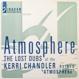 Kerri Chandler - Atmosphere - The Lost Dubs