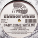 Groove Rider - Baby Come With Me