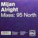 Mijan - Alright (95 North Mixes)