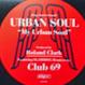 Urban Soul - My Urban Soul (Club 69 Remixes)