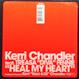 Kerri Chandler - Heal My Heart