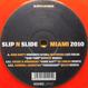 V.A. - Slip N Slide Miami 2010