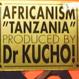 Dr Kucho! (Africanism: Julien Jabre) - Tanzania