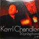 Kerri Chandler - Trionisphere (The Album)