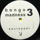 Kevin Yost - Bongo Madness 3