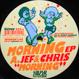 Jef & Chris / Chris Carrier - Morning EP