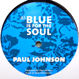 Paul Johnson feat. Keith Henderson - Blue Is For The Soul