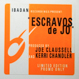 Joe Claussell And  Kerri Chandler - Escravos De Jo (12X2)