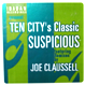 Ten City - Suspicious (Remixed Joe Claussell)