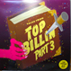 Top Billin - Tales From Top Billin Part 3