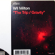 Wil Milton - The Trip / Gravity