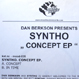 Dan Berkson Presents Syntho - Concept EP