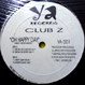 Club Z - Oh Happy Day (Remixed Oscar G by MURK)