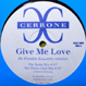 Cerrone -  Give Me Love (Frankie Knuckles Remixes)