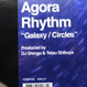 Agora Rhythm - Galaxy / Circles