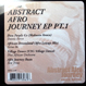 V.A. (Ron Trent) - Abstract Afro Journey EP Part 1