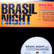 V.A. - Brasil Night Vol.2 Excellent Sounds Of Brasil & Latin