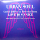 Urban Soul feat. Ceybil Jefferies - Love Is So Nice