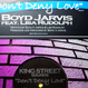 Boyd Jarvis - Don't Deny Love