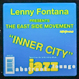 Eastside Movement (Lenny Fontana) - Inner City