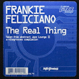 Frankie Feliciano - The Real Thing