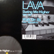 Lava - Swing Me Higher / Walk On By