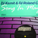 DJ Kemit & DJ Roland Clark - Song In May