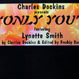 Charles Dockins feat. Lynette Smith - Only You