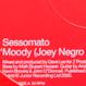 Sessomato (Joey Negro) - Moody