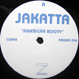 Jakatta (Joey Negro)- American Booty / From Rio With Love
