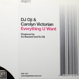 DJ Oji & Carolyn Victorian - Everything U Want