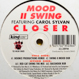 Mood II Swing feat. Carol Sylvan - Closer '95 Mixes