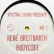 Rene Breitbarth / Bodycode - Spectral Sound Presents Number 1