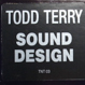 Todd Terry - Sound Design