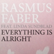 Rasmus Faber feat. Linda Sundblad - Everything Is Alright