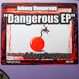 Johnny Dangerous - Dangerous EP (Emerald City - Return of The Scared Crew)