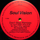Soul Vision - Don't Stop (Remixes)