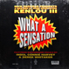 Kenlou III - What A Sensation