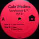 Cole Medina - Unreleased E.P. Vol.2