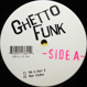 DJ Deeon &  DJ Funk - Ghetto Funk