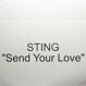 Sting - Send Your Love (E.P.O.D : Quentin Harris Mixes)