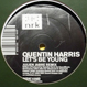 Quentin Harris - Let's Be Young (Remixed Julien Jabre)